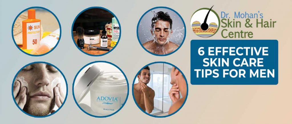 6 Effective Skin Care Tips for Men