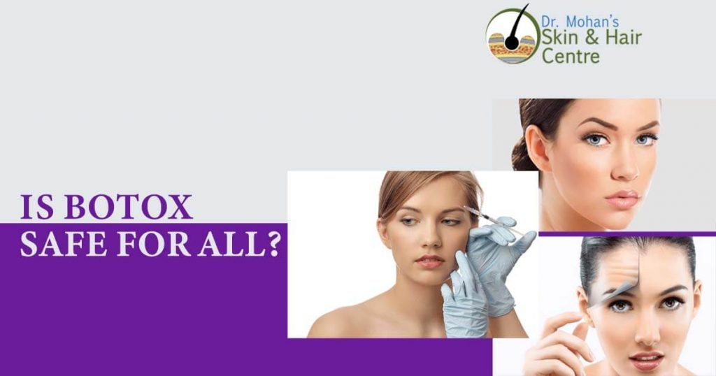 Is Botox safe for all?