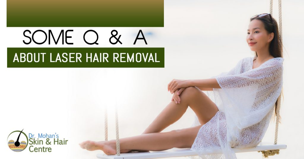 Some Q & A About Laser Hair Removal