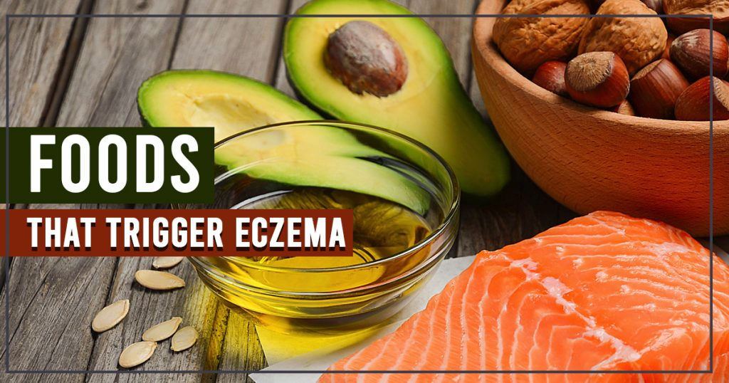 Foods that trigger Eczema