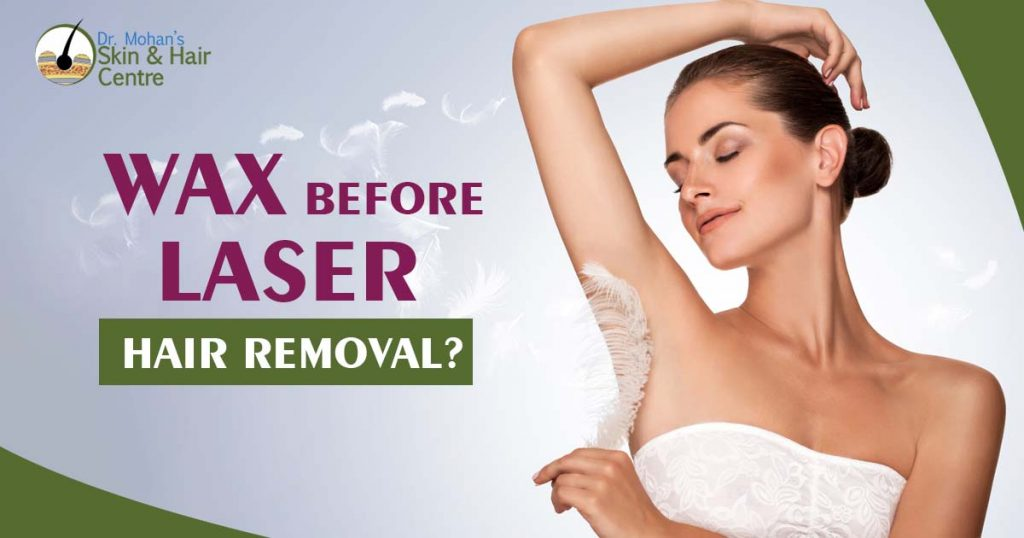 Wax Before laser hair removal